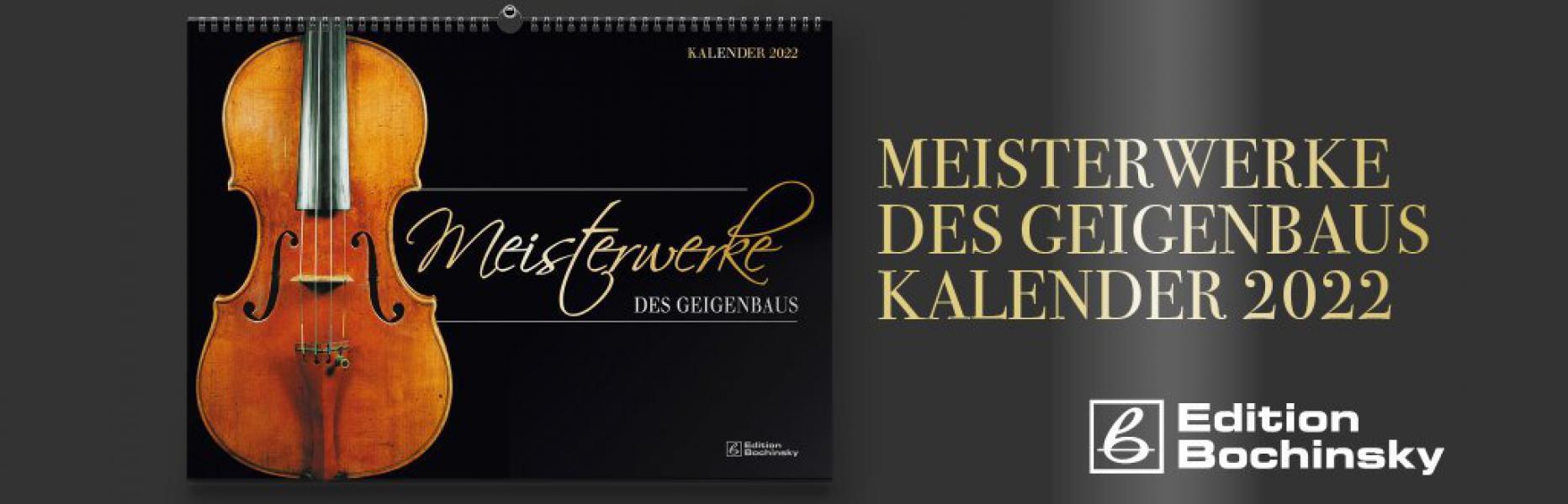 Meisterwerke des Geigenbaus Kalender 2022